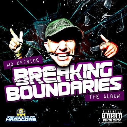 Mc Offside- Breaking Boundaries (Re Release)