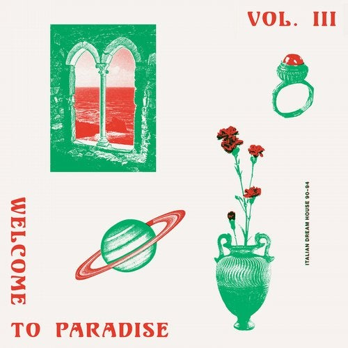 Welcome to Paradise (Italian Dream House 89-93) Vol. 3