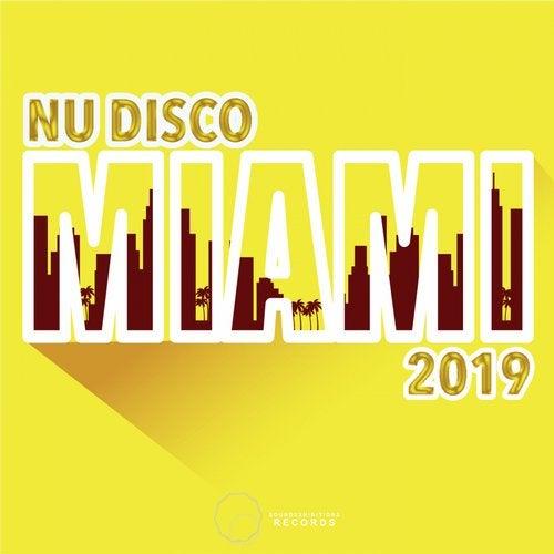 Miami 2019 Nu Disco