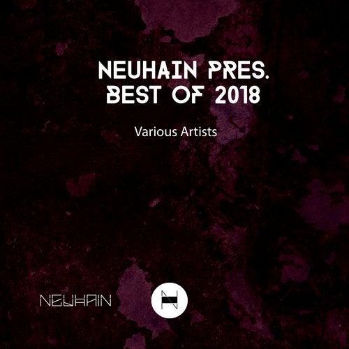 Neuhain Pres. Best of 2018