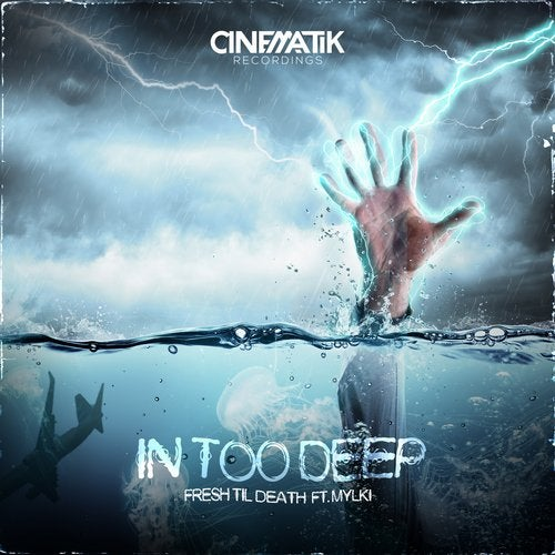 In Too Deep Feat. Mylki