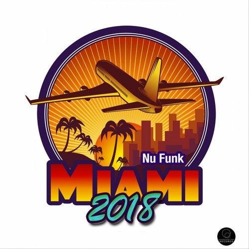 Miami 2018 Nu Funk