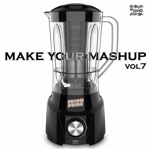 Make Your Mashup, Vol. 7
