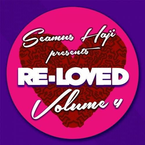 Seamus Haji Presents Re-Loved, Vol. 4