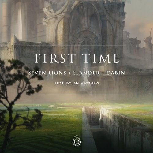 First Time (feat. Dylan Matthew) feat. Dylan Matthew