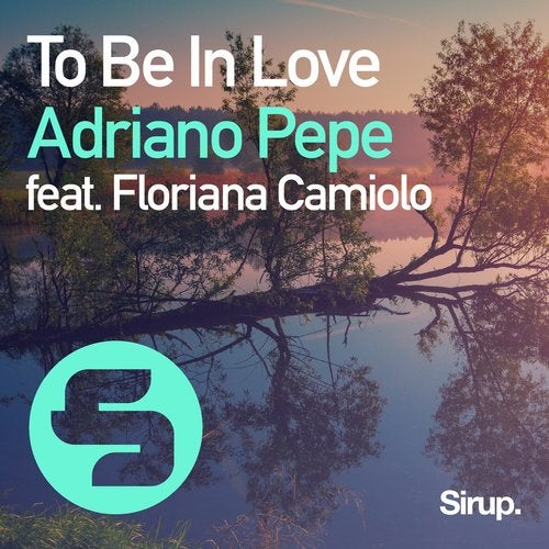 To Be in Love feat. Floriana Camiolo