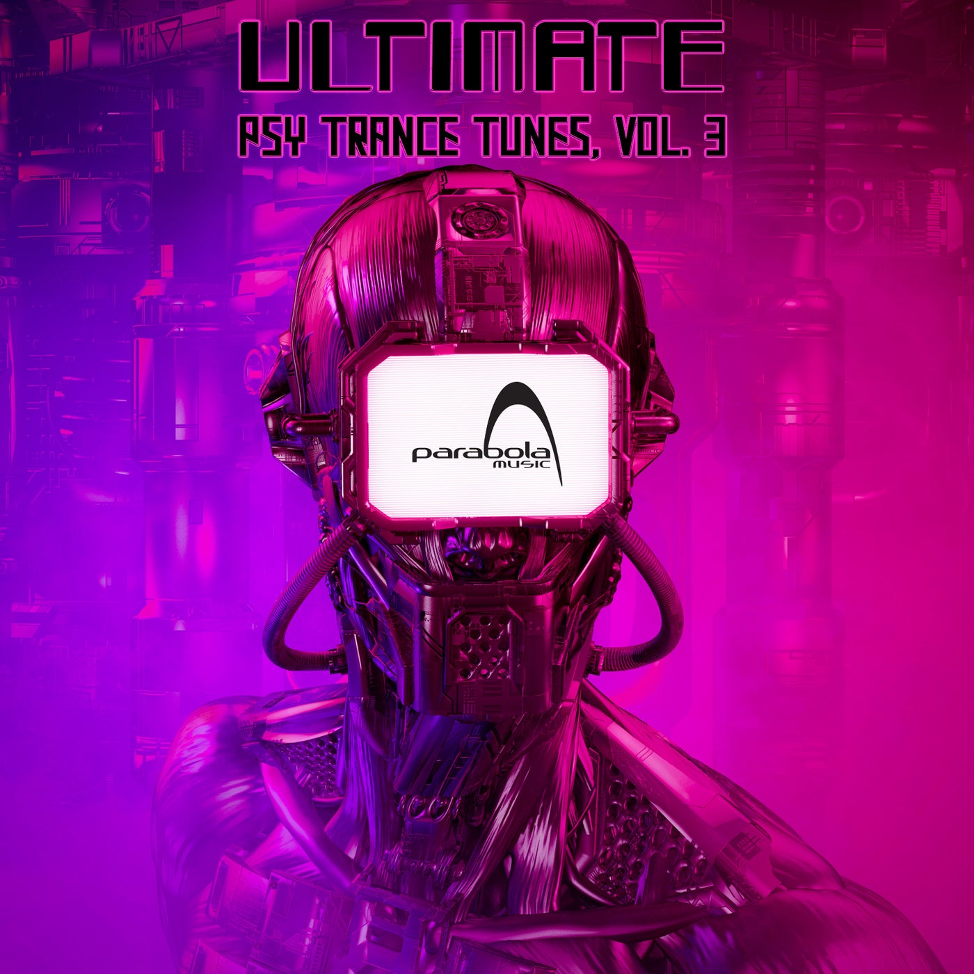 Ultimate Psy Trance Tunes, Vol. 3