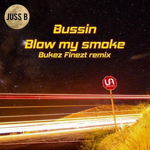 Blow My Smoke