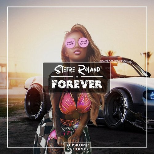 Stefre Roland - FOREVER