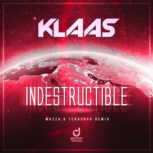 Klaas - Indestructible (Mazza & Tenashar Remix)