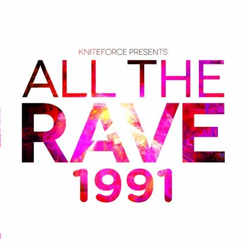 All The Rave 1991