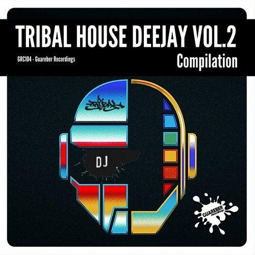 Tribal House Deejay, Vol. 2