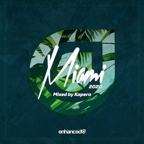 Enhanced Miami 2020, mixed by Kapera
