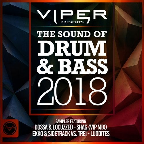 The Sound Of Drum & Bass 2018 Sampler
