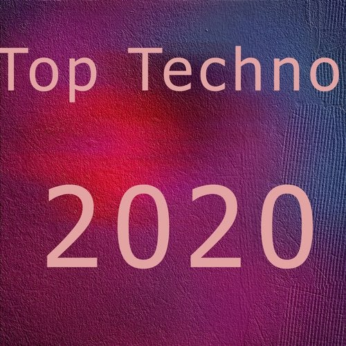 Top Techno 2020 From Online Techno Music On Beatport