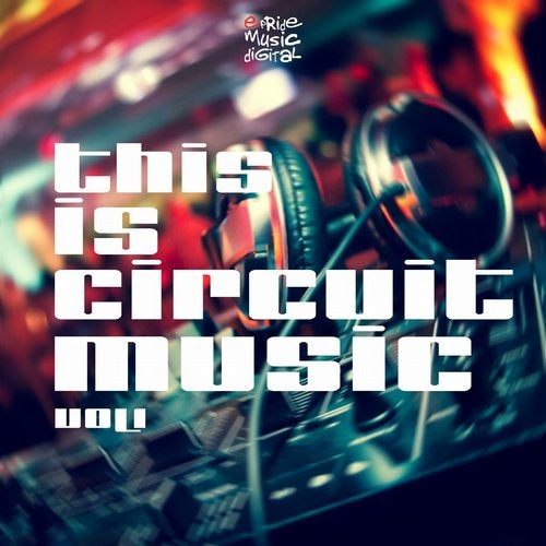This Is Circuit Music, Vol. 1