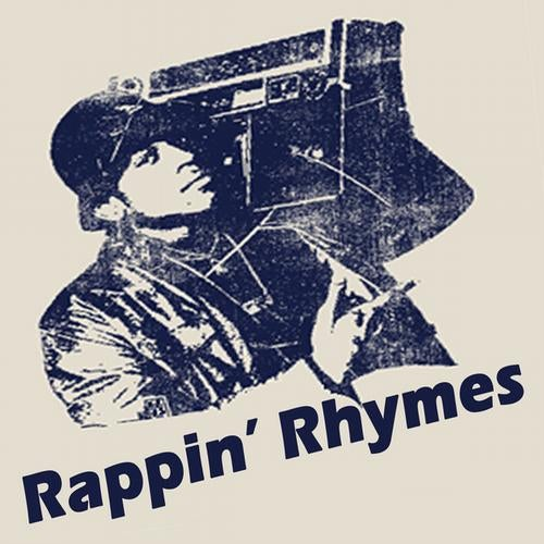 Rappin' Rhymes (The Ultimate Hip Hop Collection)