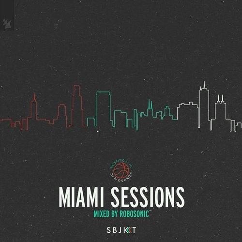 Armada Subjekt Miami Sessions - Mixed by Robosonic
