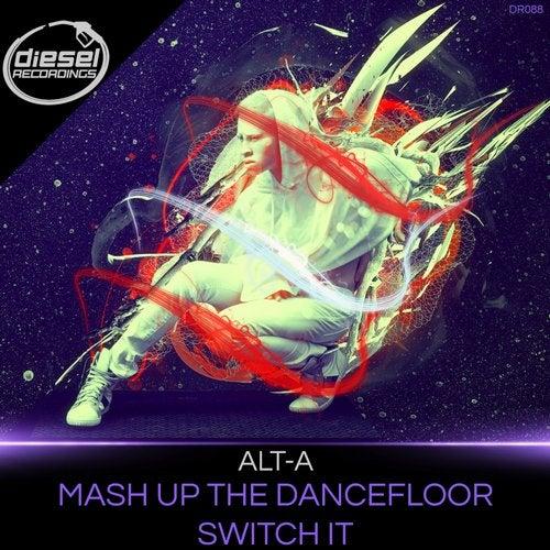 Mash Up The Dancefloor / Switch It