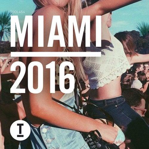 Toolroom Miami 2016