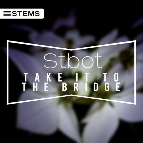 Take It To The Bridge [STEMS] from G Star Records on Beatport