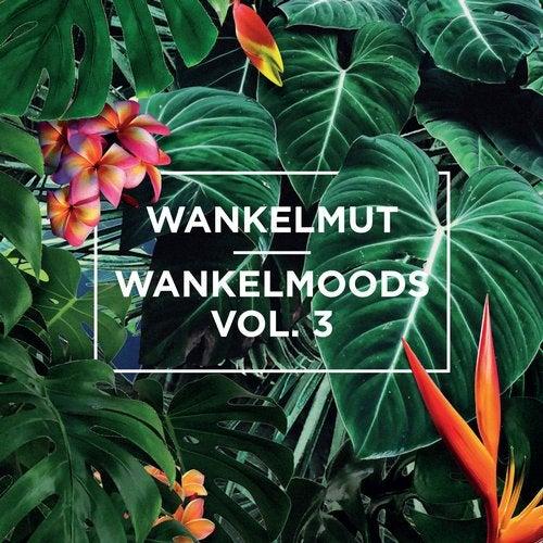 Wankelmoods, Vol. 3