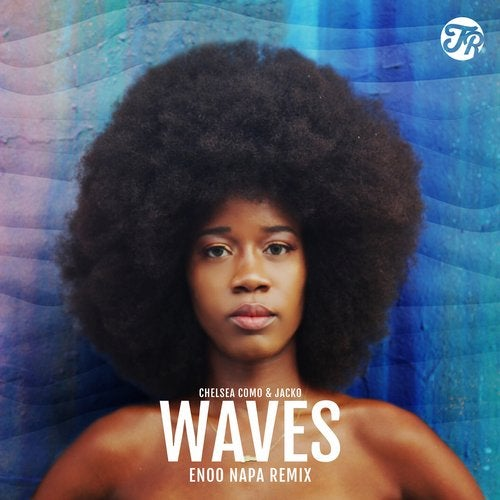 Waves (Enoo Napa Remix)