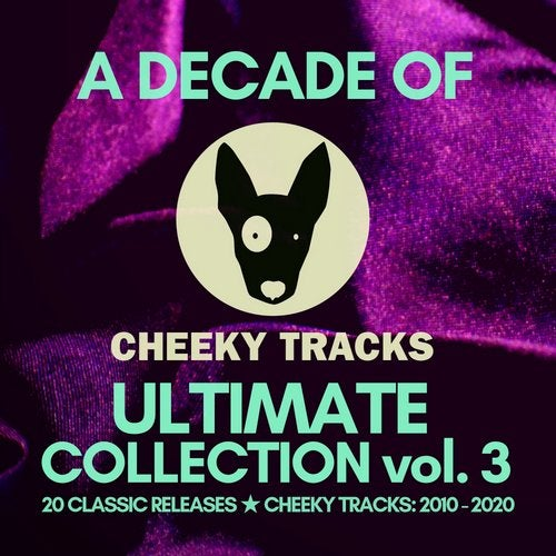 A Decade Of Cheeky: Ultimate Collection volume 3