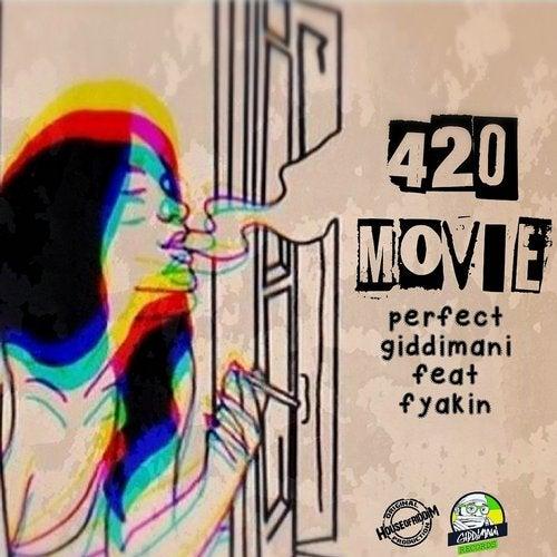 420 Movie  (feat. Fyakin)