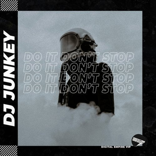 Junkey - Do it don't stop [OUT NOW] Image