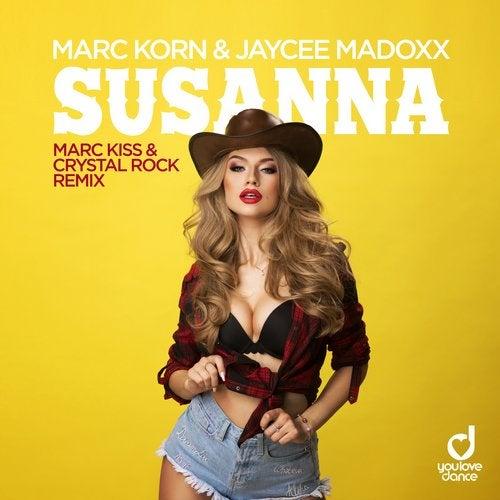 Susanna (Marc Kiss & Crystal Rock Remix)