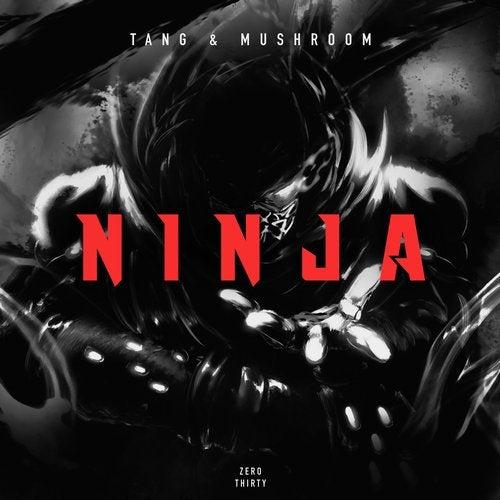 Mushroom,                                          Tang - Ninja (Original Mix)