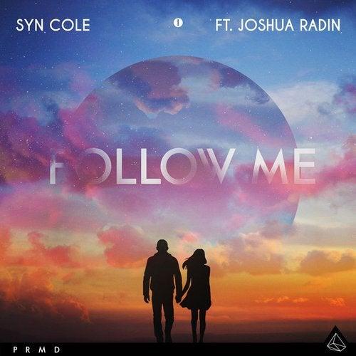 Syn Cole ft. Joshua Radin - Follow Me