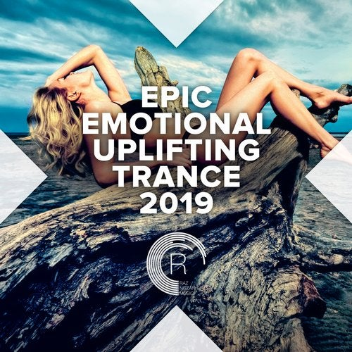 Epic Emotional Uplifting Trance 2019