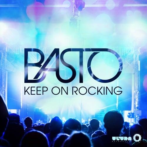 ROCKING KEEP MP3 TÉLÉCHARGER BASTO ON