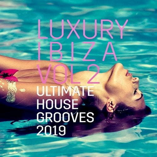 Luxury Ibiza Vol.2