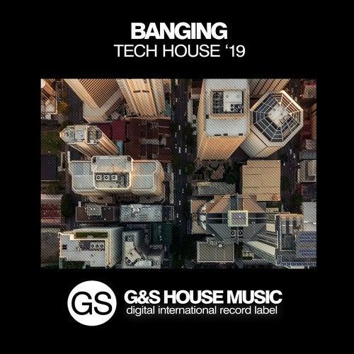 Banging Tech House '19