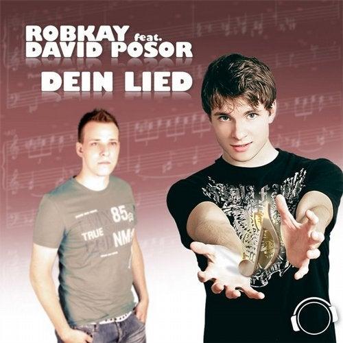 RobKay feat. David Posor - Dein Lied (Remix Edition)