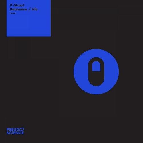 D-Struct - Determine / Life EP 2019