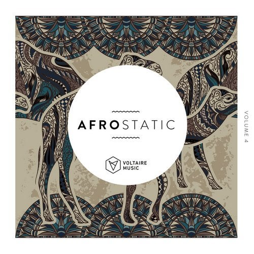 Voltaire Music pres. Afrostatic Vol. 4