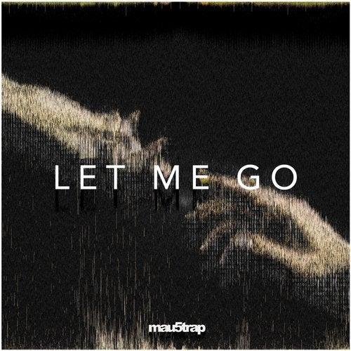 Let Me Go feat. Daisy Guttridge