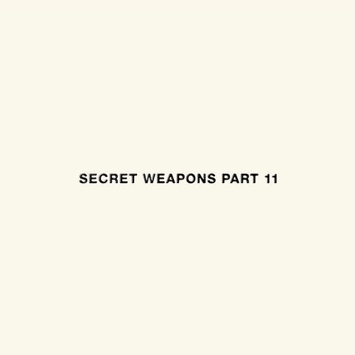 Secret Weapons Part 11