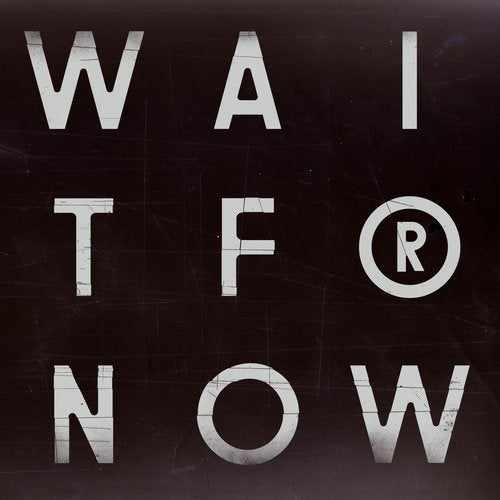 Wait for Now feat. Tawiah