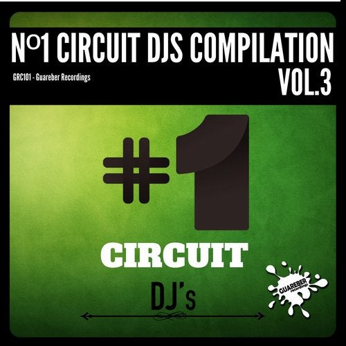 Nº1 Circuit Djs Compilation, Vol. 3