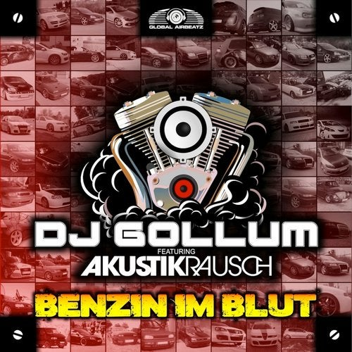 DJ Gollum feat. Akustikrausch - Benzin Im Blut