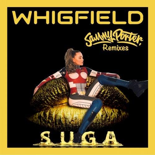 Sammy Porter, Whigfield - Suga (Sammy Porter Extended Remix) [2020]