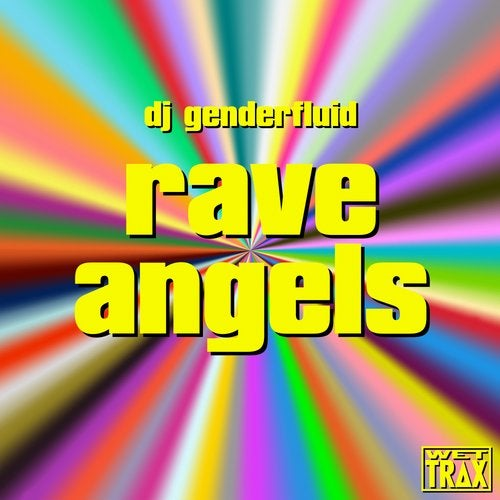rave angels