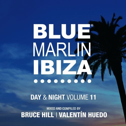 Blue Marlin Ibiza - Day & Night / Vol 11 (Beatport Exclusive Version)