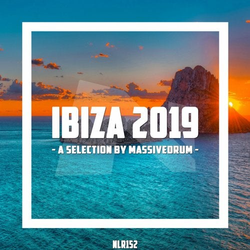 Ibiza 2019 - A Selection By Massivedrum