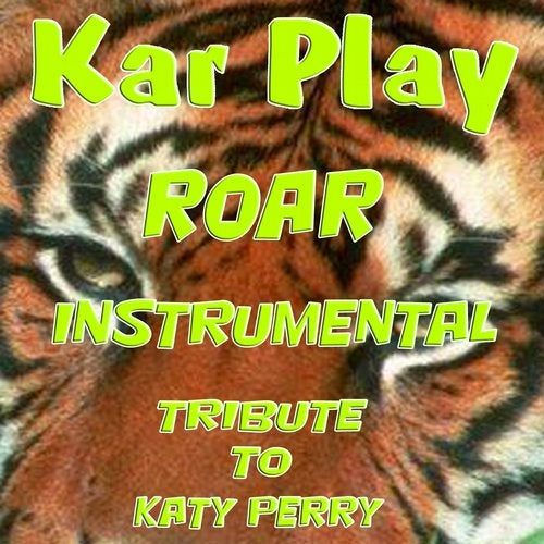Roar (Instrumental Without Piano) by Kar Play on Beatport